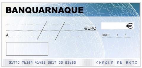 De faux chèques...Une vraie arnaque